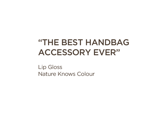 The best handbag accessory ever - Lip gloss nature knows colour